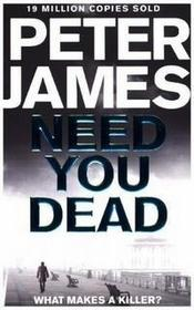 Need You Dead James Peter