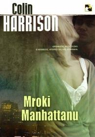 C&T Colin Harrison Mroki Manhattanu