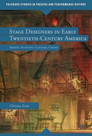 MACMILLAN STAGE DESIGNERS IN EARLY TWENTIETH-CENTURY AMERICA