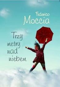 Muza Trzy metry nad niebem - Federico Moccia