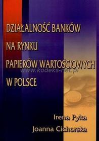 UE - Uniwersytet Ekonomiczny w Katowicach Działalność banków na rynku papierów wartościowych w Polsce .