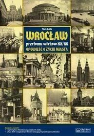 Księży Młyn Wrocław przełomu wieków XIX/XX - Piotr Galik