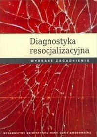 UMCS Wydawnictwo Uniwersytetu Marii Curie-Skłodows  Diagnostyka resocjalizacyjna