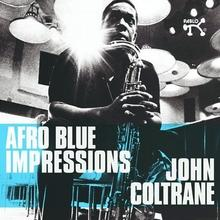 Afro Blues Impressions CD) John Coltrane