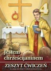 Wydawnictwo Diecezjalne Sandomierz - Edukacja Jestem chrześcijaninem 4 Zeszyt ćwiczeń. Klasa 4 Szkoła podstawowa Religia - Praca zbiorowa