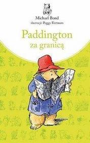Znak Paddington za granicą - Michael Bond
