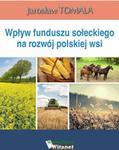 Opinie o Jarosław Tomala Wpływ funduszu sołeckiego na rozwój polskiej wsi