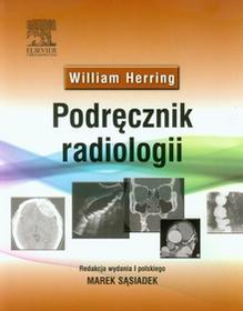 Podręcznik radiologii - William Herring
