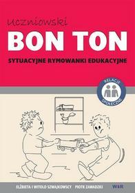 Witold Szwajkowscy Elżbieta i Uczniowski bon ton. sytuacyjne rymowanki edukacyjne. / wysyłka w 24h