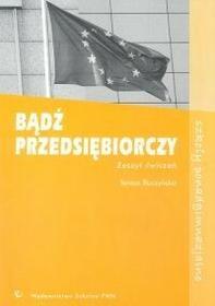 Buczyńska Teresa Bądź przedsiębiorczy Zeszyt ćwiczeń