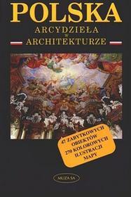 Polska Arcydzieła w architekturze