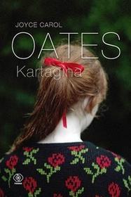 Rebis Kartagina - Joyce Carol Oates