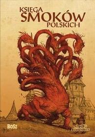 Bosz Księga smoków polskich - Sala Bartłomiej Grzegorz