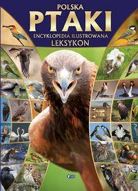 Fenix Polska ptaki encyklopedia ilustrowana leksykon - Fenix