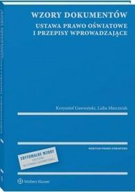 Gawroński Krzysztof, Marciniak Lidia Wzory dokumentów - ustawa prawo oświatowe i przepisy wprowadzające - mamy na stanie, wyślemy natychmiast