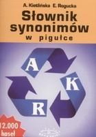 Słownik synonimów w pigułce PRACA ZBIOROWA