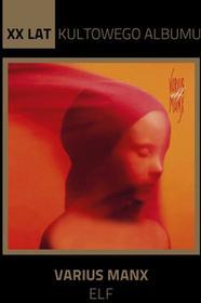 Varius Manx XX lat kultowego albumu Elf CD Varius Manx