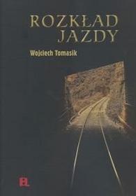 Rozkład jazdy Wojciech Tomasik
