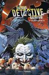 Opinie o Daniel Tony S. Batman Detective Comics Tváře smrti Daniel Tony S.