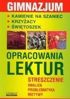 Opracowania lektur Gimnazjum PRACA ZBIOROWA