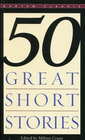 Fifty Great Short Stories - Milton Crane