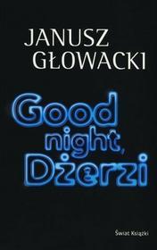 Świat Książki Good night Dżerzi - Janusz Głowacki