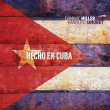 Manolito Simonet; Dominic Miller Hecho En Cuba