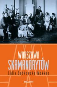 Bellona Warszawa skamandrytów - Lidia Sadkowska-Mokkas
