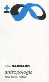 PIW Antropologia, Zarys teorii i historii - Alan Barnard