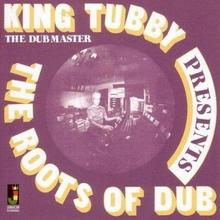 King Tubby Presents The Roots Of Dub King Tubby Płyta winylowa)