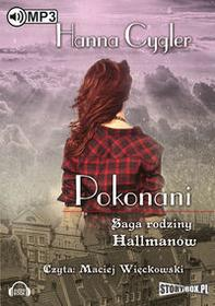 StoryBox.pl Saga rodziny Hallmanów Pokonani Audiobook Hanna Cygler