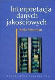 Silverman David Interpretacja danych jakościowych / wysyłka w 24h