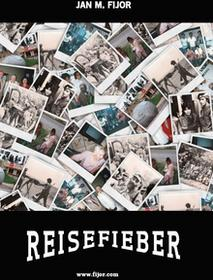 Fijorr Reisefieber, pomysł na zwiedzanie świata Jan M. Fijor