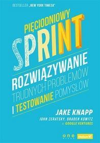 Helion Pięciodniowy sprint. Rozwiązywanie trudnych problemów i testowanie pomysłów - JAKE KNAPP