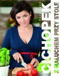 Buchmann / GW Foksal Katarzyna Cichopek Z maluchem przy stole