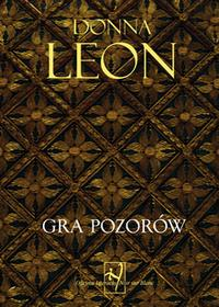 Wydawnictwo Literackie Gra pozorów - Donna Leon