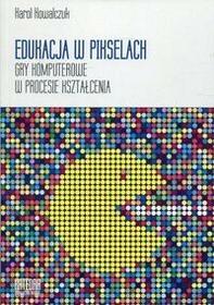Edukacja w pikselach - Kowalczuk Karol