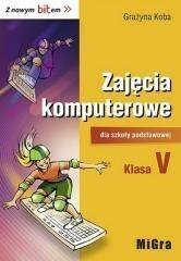 Migra Grażyna Koba Z nowym bitem. Zajęcia komputerowe klasa 5. Podręcznik