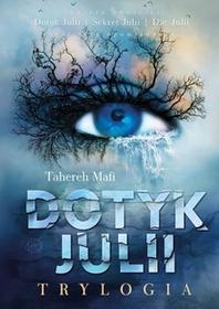 Otwarte Trylogia Dotyk Julii - Tahereh Mafi