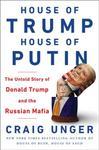 Craig Unger House of Trump House of Putin
