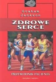 Książka i Wiedza Graham Jackson Zdrowe serce