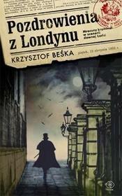 Rebis Pozdrowienia z Londynu - Krzysztof Beśka