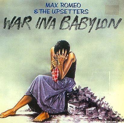 War Ina Babylon CD) Max Romeo The Upsetters