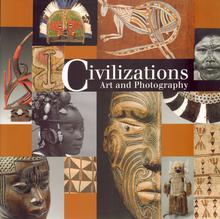 Civilizations Art and Photography