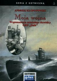 Moja wojna - Andrzej Kłopotowski
