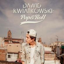 Dawid Kwiatkowski Pop & Roll, CD Dawid Kwiatkowski