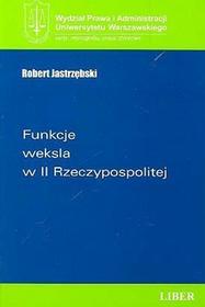 Funkcje weksla w II Rzeczypospolitej - Robert Jastrzębski