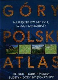 Góry Polski Atlas - Barbara Zygmańska, Marek Zygmański, Urban Artur