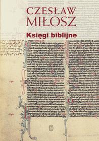 Wydawnictwo Literackie Księgi biblijne - Czesław Miłosz