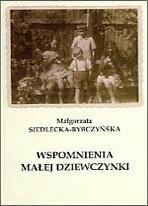 Askon Małgorzata Siedlecka-Rybczyńska Wspomnienia małej dziewczynki